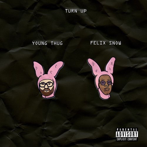 Turn Up (with Young Thug)