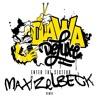 Eul Freestyle - Dawa Deluxe - MaxiZ remix