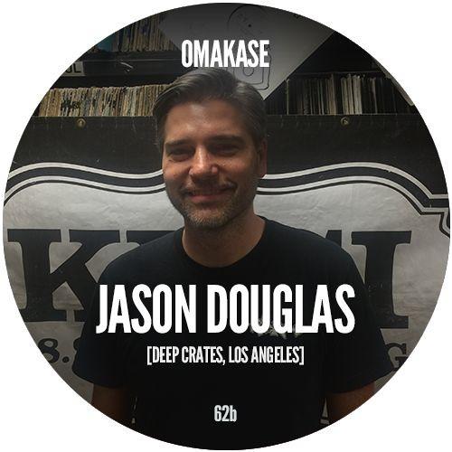 OMAKASE #62b, JASON DOUGLAS