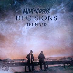 Milk N Cooks x TWINNS - Thunder (feat. Lyon Hart)