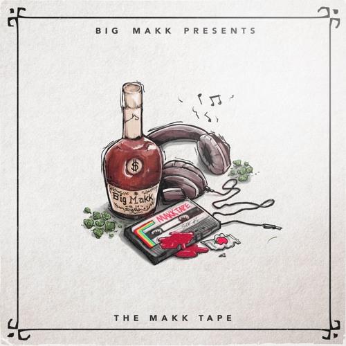THE MAKK TAPE (In loving Memory of BIG MAKK)