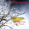 Silent Spring feat. Miranda Foxx