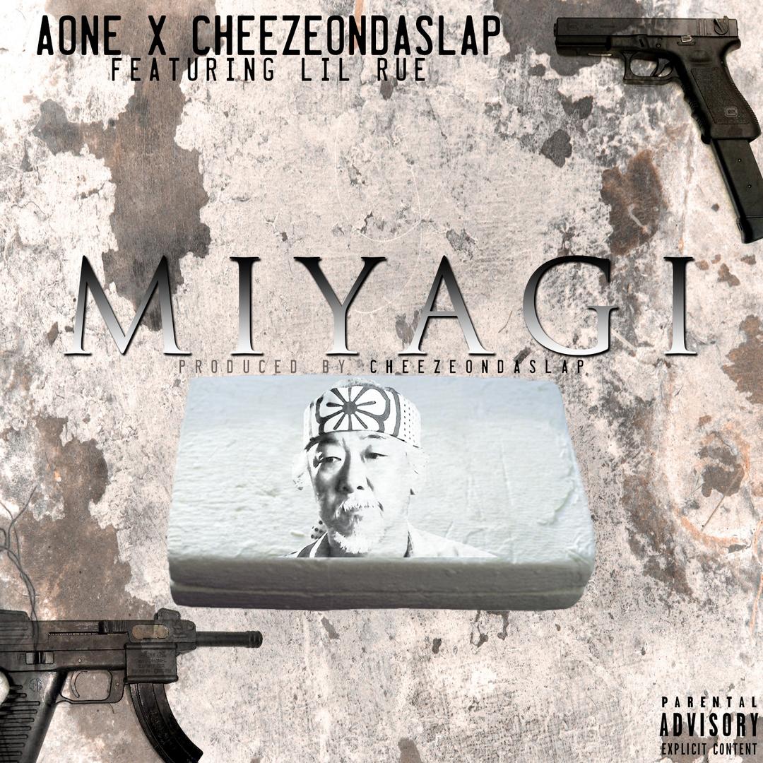 AOne x CheezeOnDaSlap ft. Lil Rue - Miyagi (Prod. CheezeOnDaSlap) [Thizzler.com Exclusive]