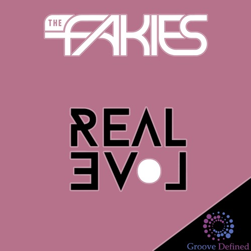 The Fakies - Real Love ***Out October 05th, 2016***