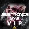 Subtronics - Spasm VIP (CYCLOPS EP OUT ON PRIME AUDIO DEC 6TH)