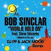 Bob Sinclar - World Hold on (DJ PP & Jack Mood - Official Remix)Free Download