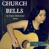 Church Bells By Carrie Underwood Acoustic Cover Vely Trevino Mp3