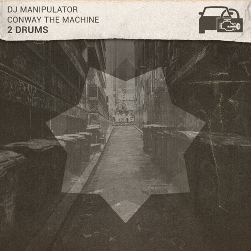 DJ Manipulator (feat. Conway) - 2 Drums