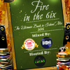 Fire In the 6ix - Mixed By: DeUnstoppableJR & DJ JONO | Hosted By: DJ Joshua Lucas