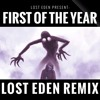 Skrillex - First Of The Year (Lost Eden Remix) [FREE DOWNLOAD]