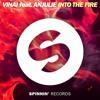Vinai - Into The Fire (Toxic Clouds x Quintino Remix)