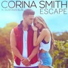 Escape - Corina Smith Ft. Gustavo Elis