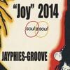 SOUL II SOUL - Joy (Jayphies-Groove) 2014