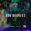 500 Degrees (Feat. Yung Simmie)(Prod. By J-Wiz)