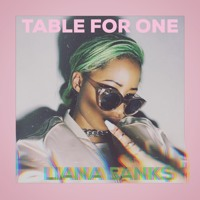 Liana Banks - Table For One