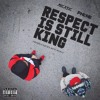 Respect Is Still King ft MiCxSiC (Prod by Ben Wogu)
