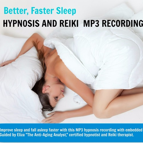 SAMPLE Hypnosis Sleep Better And Faster + Reiki The Anti - Aging Analyst