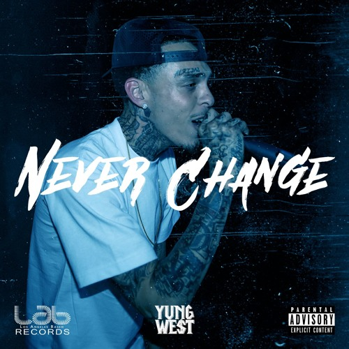 Yung We$t - Never Change