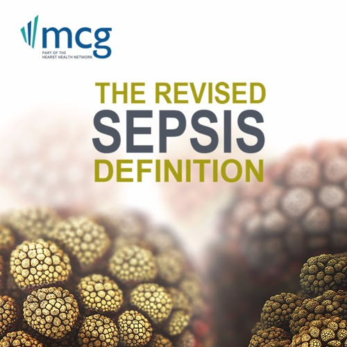 MCG Podcast: The Revised Sepsis Definition