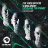 The Space Brothers & Mark Sherry - Let It Come (Darren Porter Remix) [Outburst Records] PREVIEW