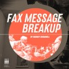 Fax Message Breakup (Hologram Teen's Video Suitors Remix)