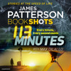 113 Minutes by James Patterson (Audiobook Extract) Read by Christopher Ryan Grant &Becky Anne Baker