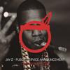 Jay-Z - Public Service Announcement (Chief Mogly Remix)