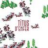 03 Jolie Coqueluche  - Titus d'Enfer - Titus d'Enfer EP