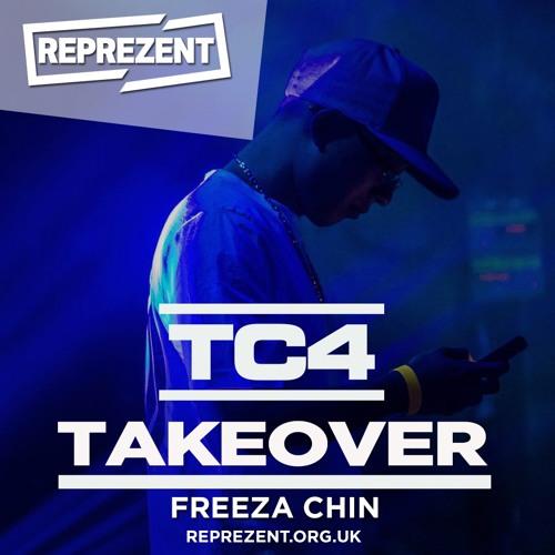 TC4 Takeover | Freeza Chin Guest Mix | Reprezent Radio