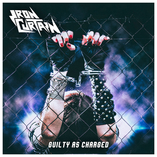 IRON CURTAIN - Guilty As Charged (PURE STEEL RECORDS)