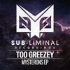 Too Greezey - Mysterons