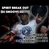 Spirit Break Out - William McDowell DJ Smoove Christian Mashup Remix