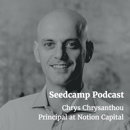 Chrys Chrysanthou, Principal at Notion Capital, on leadership, corporate venturing, & investing