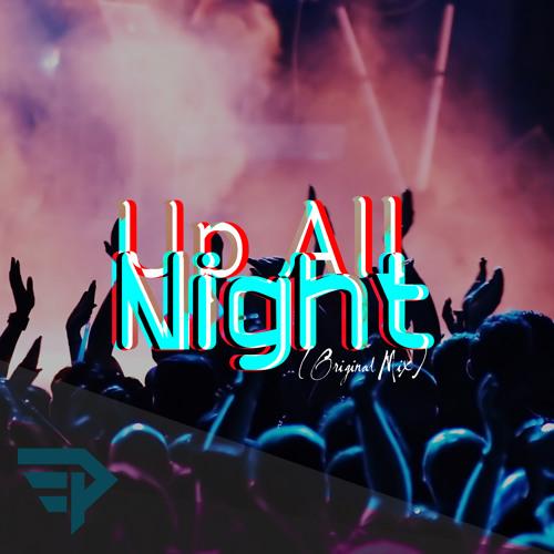 Elviis Penny - Up All Night (Original Mix)[Free Download