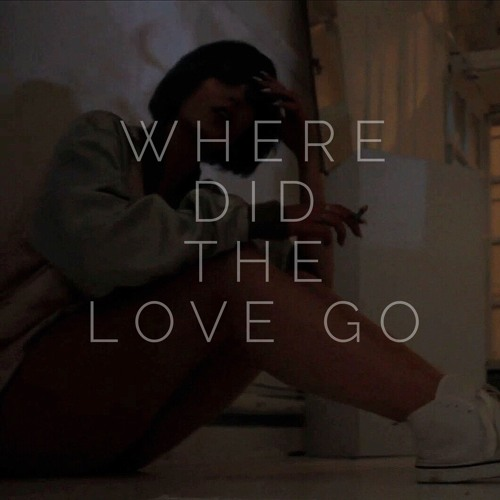 Where did the Love Go