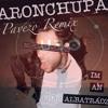 (AronChupa - Albatraoz) & (Vigiland - UFO)Pavezo Remix