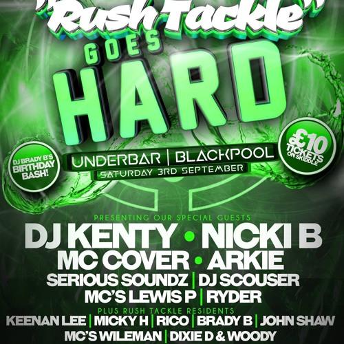 Rush Tackle Goes HARD - Set Re-run  DJ Micky H