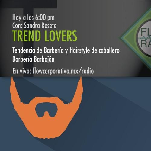 Trend Lovers 046 - Tendencia de Barbería y Hairstyle de Caballero / Barbería Barbaján