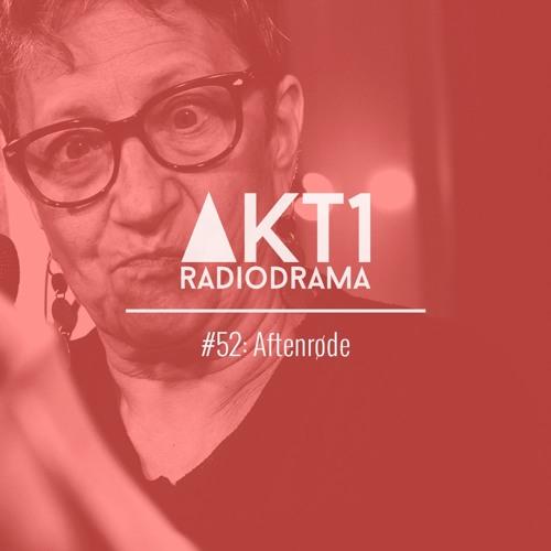 AFTENRØDE (AKT1 #52) - Live på CPH Stage NatCabaret