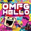 OMFG Hello - Hard Dance Remake