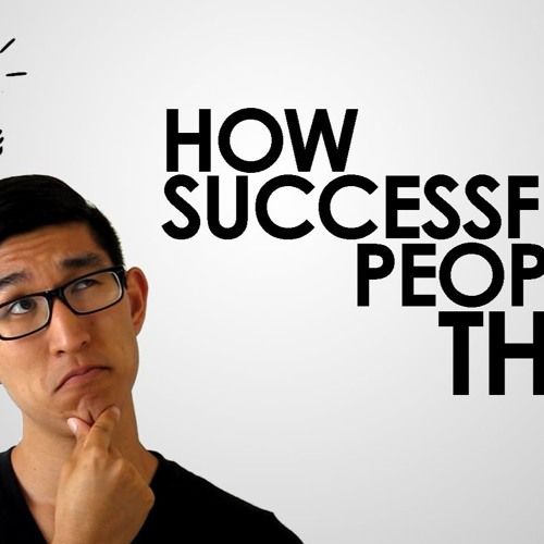Episode 123 - How Successsful People Think
