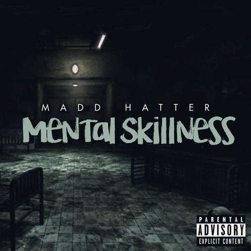 Mental Skillness