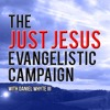 The Love of Christ and the Hatred of the World, Part 4 (Just Jesus Evangelistic Campaign, Day 251)