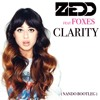 Clarity (Nando Bootleg) - Zedd Featuring Foxes