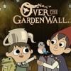 Over The Garden Wall Theme
