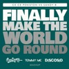 Ce Ce Peniston Vs Sandy B - Finally Make The World Go Round (Ben Rainey, Tommy Mc & Discosid Mashup) Portada del disco