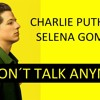 Charlie Puth Ft Selena Gomes We Don´t Talke Any More (dj Fragile Remix)