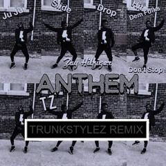 zay hilfiger - juju on that beat [tz anthem] (trunkstylez remix) #JERSEYTRAP
