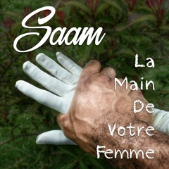 La Main de Votre Femme (démo 2015)