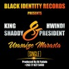 KING SHADDY & HWINDI PRESIDENT - USASAIZE MARASTA (PROD BY DJ FYDALE SEPT 2016)